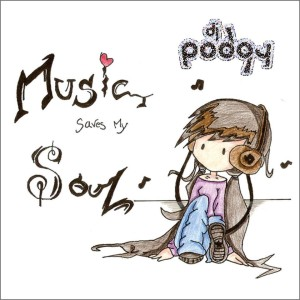 DJ Podgy – Music save my Soul