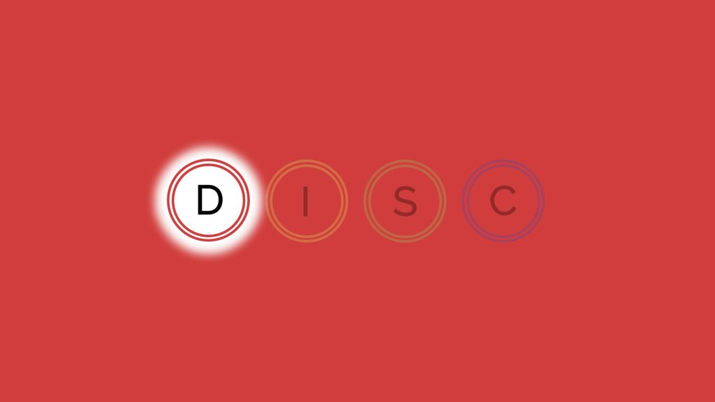 Understanding Your DISC: Dominance