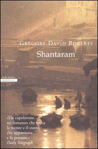 Recensione: Shantaram. Di Gregory David Roberts