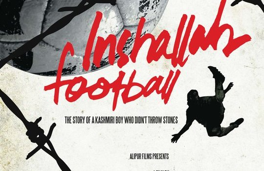Nuovo film di Ashwin Kumar: Inshallah-Football 'A story of a Kashmiri boy who didn't throw stones