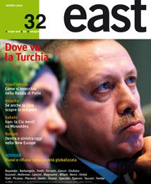 East 32 è in edicola. Dove va la Turchia?