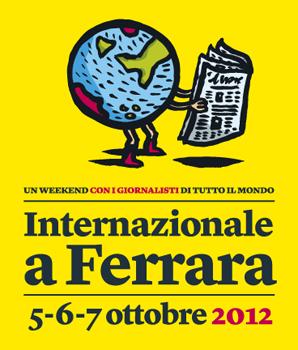 Internazionale a Ferrara, un weekend con i giornalisti di tutto il mondo.