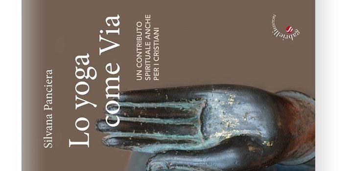 Lo yoga come Via, di Silvana Panciera. Giornata Internazionale dello yoga 2018.