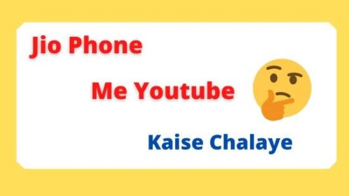 jio phone me youtube kaise install kare