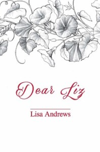 Dear Liz by Lisa Andrews