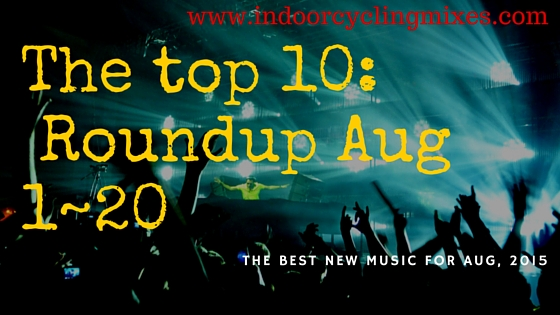 Best Indoor Cycling Songs For Aug 2015