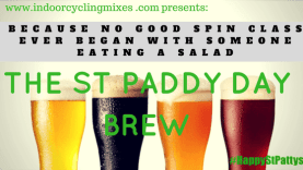Indoor Cycling Mixes Top 10 Tune for St Patricks Day