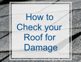 How to Check Your Roof for Damage