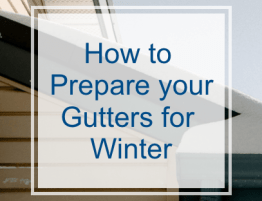How to Prepare you Gutters for Winter