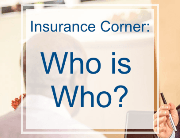 Insurance Corner: Who is who?