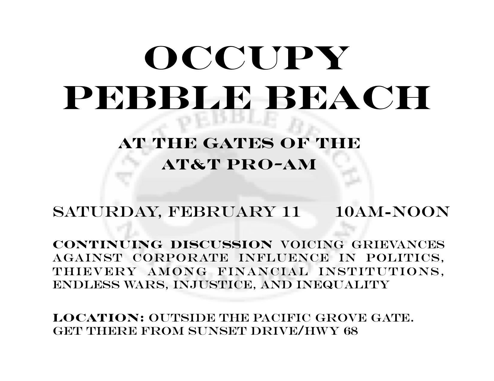 Occupy Pebble Beach At The At Amp T Pro Am Indybay