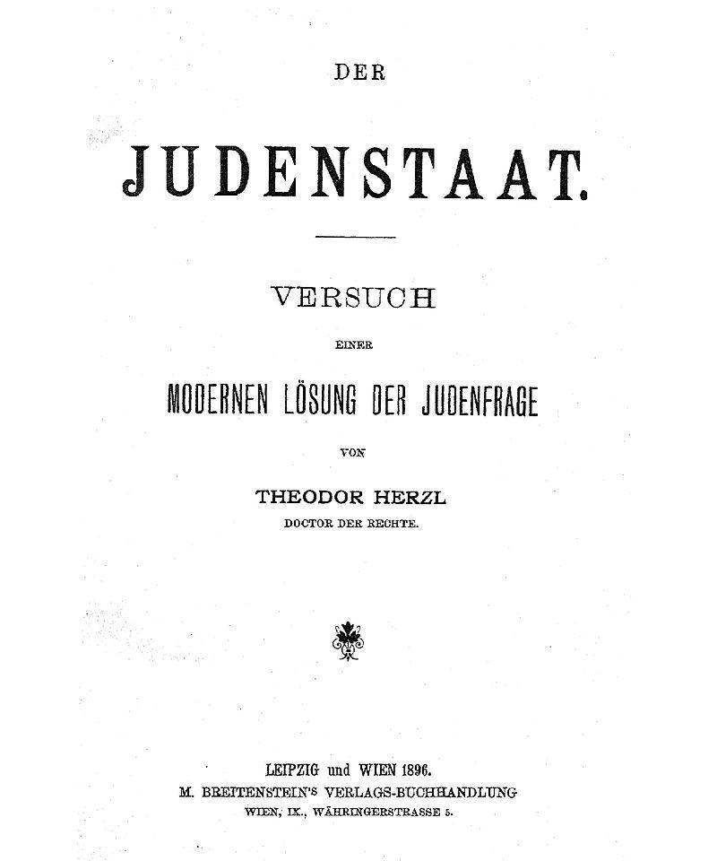 T. Herzl'un Yahudi Devleti'nin inşası hakkındaki plan ve düşüncelerini içeren Almanca kitap-Der Judenstat (Yahudi Devleti ) başlığıyla yayınland.jpg