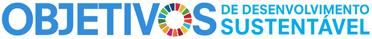 Objetivos de Desenvolvimento Sustentável