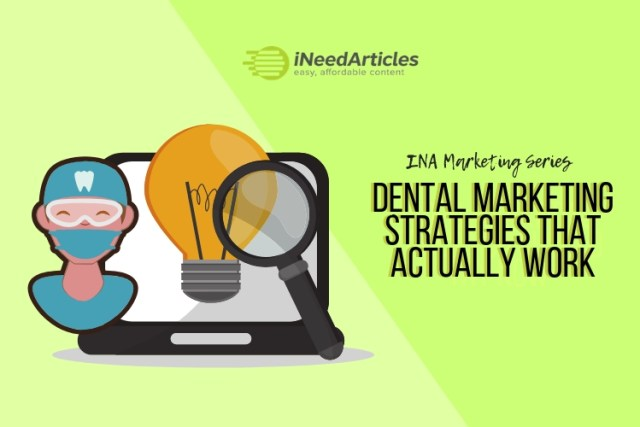 Dental Marketing Strategies That Actually Work | INA Marketing Series