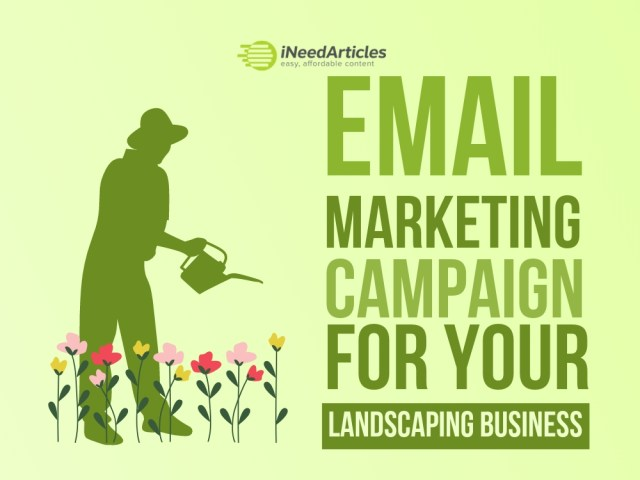 Tips For A Successful Email Marketing Campaign For Your Landscaping Business