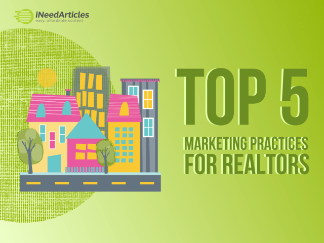 Top 5 Marketing Practices For Realtors