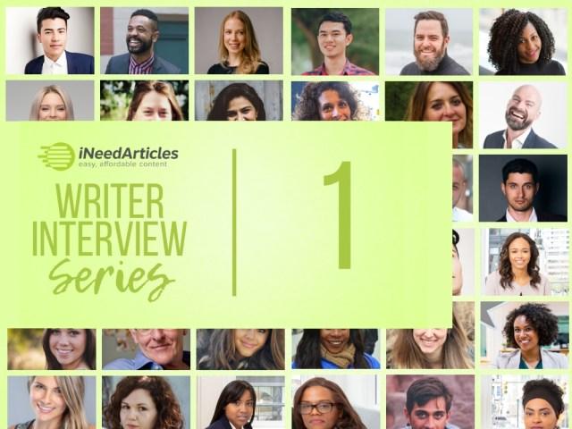 Writer Interview Series #1 | INeedArticles.com