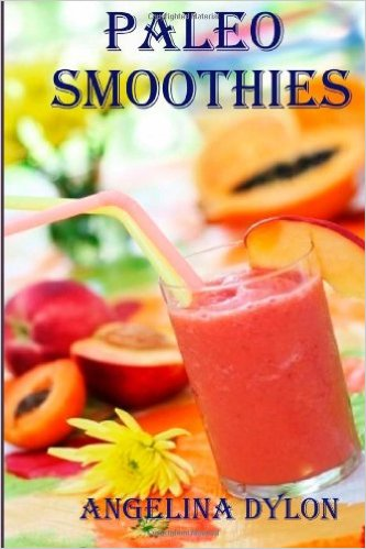 Paleo Smoothies: Recipes to Energize