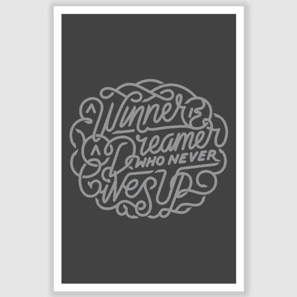 A Winner is a Dreamer Inspirational Poster (12 x 18 inch)