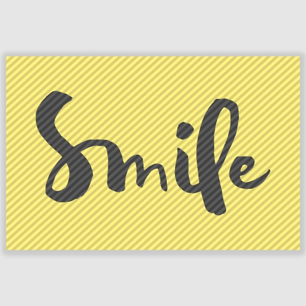 Smile Poster (12 x 18 inch)
