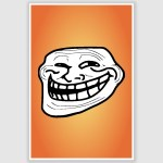 Troll Face Funny Poster (12 x 18 inch)