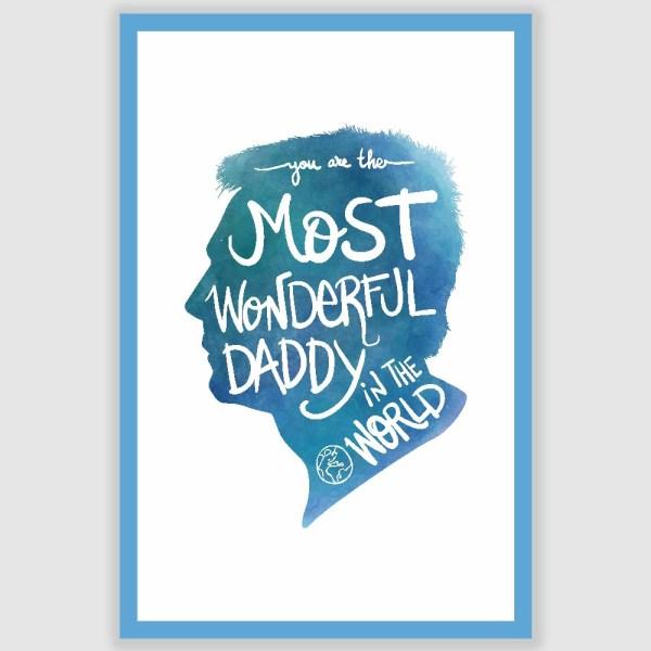 Most Wonderful Daddy Poster (12 x 18 inch)