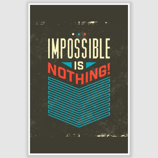 Impossible Is Nothing Inspirational Poster (12 x 18 inch)