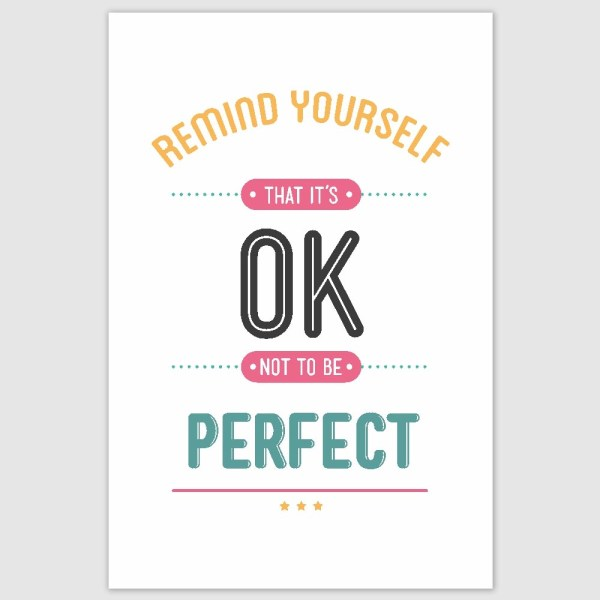 Remind Yourself That It Is Ok Inspirational Poster (12 x 18 inch)