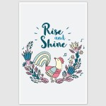 Rise And Shine Poster (12 x 18 inch)
