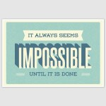 Impossible Inspirational Poster (12 x 18 inch)