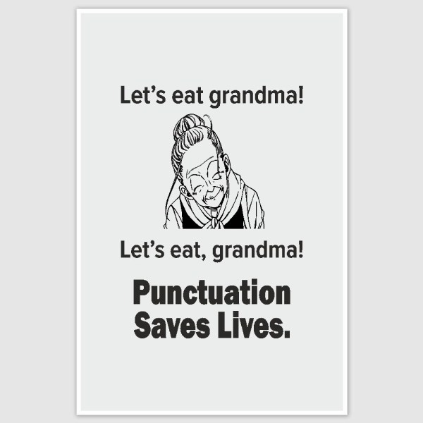 Lets Eat Grandma Funny Poster (12 x 18 inch)