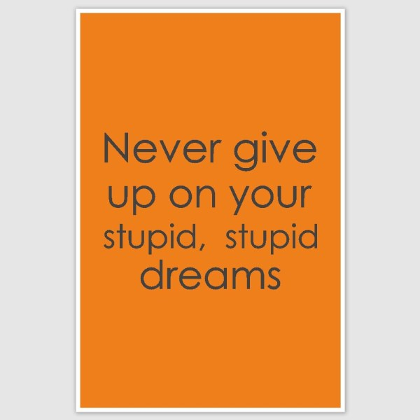 Never Give Up Funny Poster (12 x 18 inch)