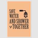 Shower Together Funny Poster (12 x 18 inch)