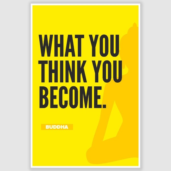 Buddha - What You Think Inspirational Poster (12 x 18 inch)