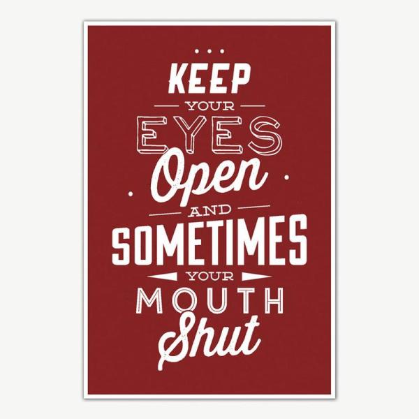 Keep Your Eyes Open Quote Poster Art   Inspirational Posters For Room