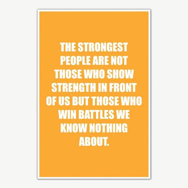 The Strongest People Quote Poster   Motivational Posters For Room