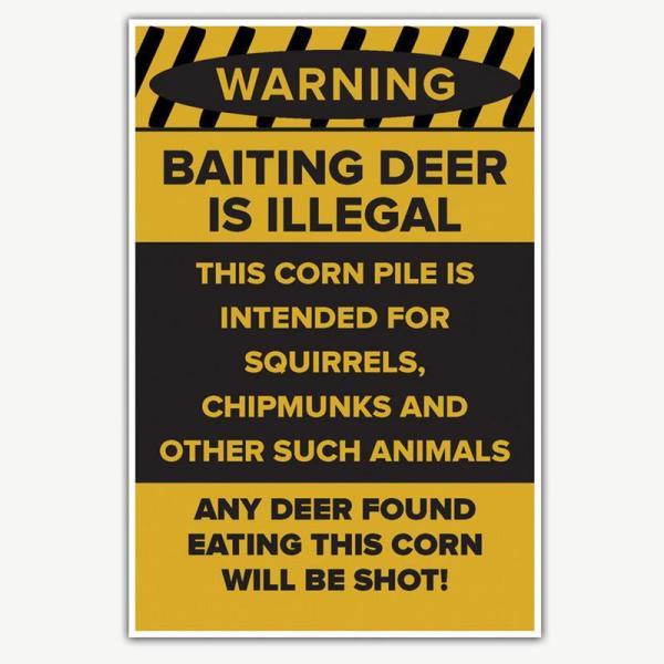 Warning Baiting Deer Is Illegal Funny Poster