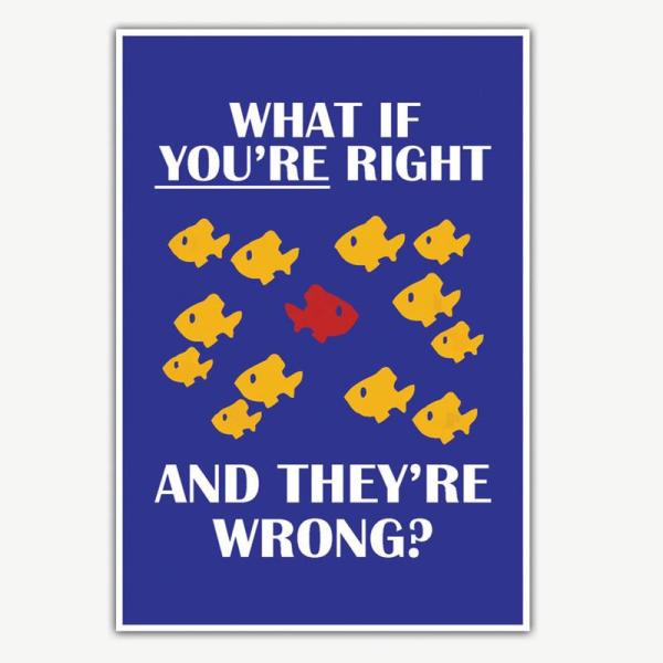 What If You're Right and They're Wrong? Fargo TV Series Spoof Poster