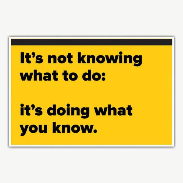 It's Doing What You Know Poster   Inspirational Posters For Offices