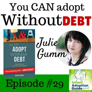IAG 029 You CAN adopt without debt with Julie Gumm