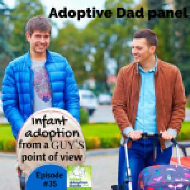 IAG 035 Adoptive Dad panel