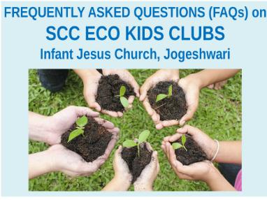 SCC ECO KIDS CLUB-FAQs