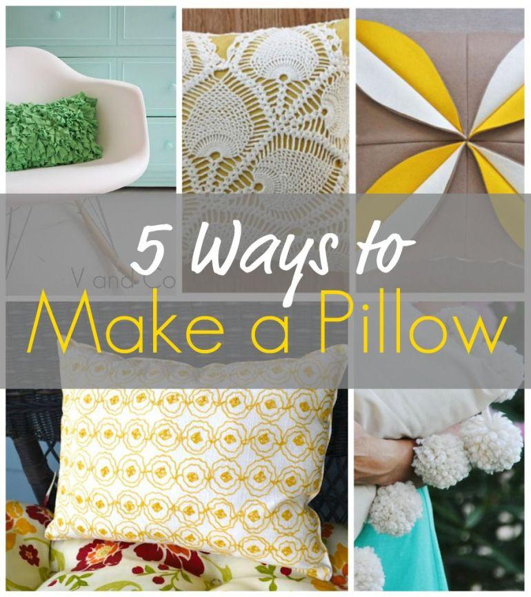 5 Ways to Make a Pillow