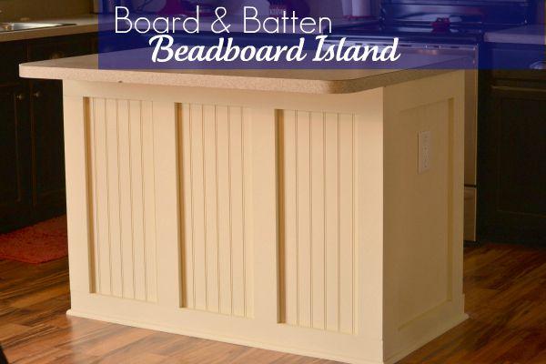 Board Amp Batten Beadboard Kitchen Island Infarrantly Creative