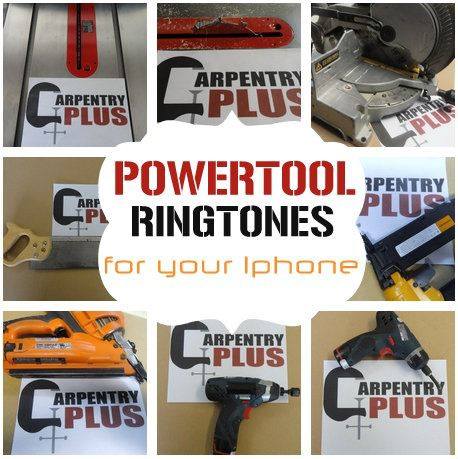 Power Tool Ringtones – Last Minute Father's Day Gift