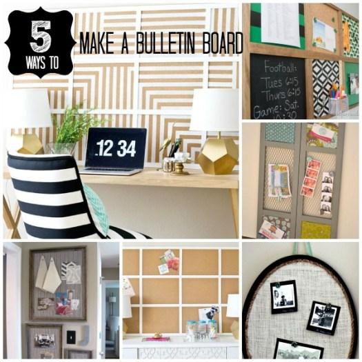 5 Ways to Make a Bulletin Board