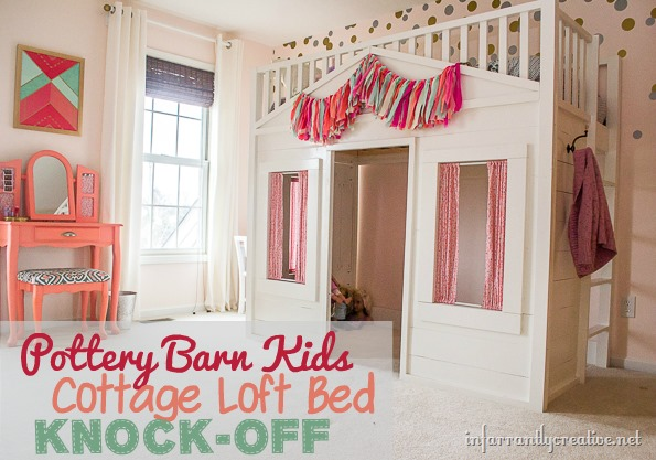 ttery Barn Kids Cottage Loft Bed KNOCK-OFF