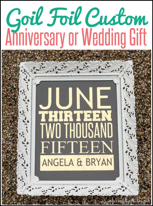 Gold Foil Wedding Date {Great Anniversary or Wedding Gift}