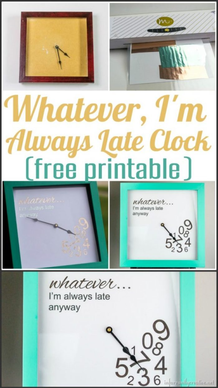 DIY CLOCK | Whatever I'm Always Late Clock