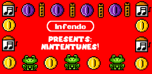Infendo Presents: Nintentunes